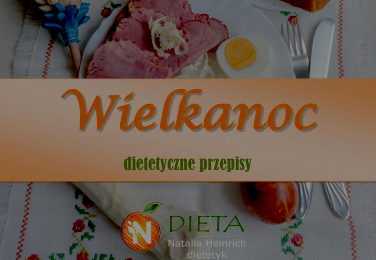 """Darmowy ebook """"Dietetyczne przepisy na Wielkanoc"""""""